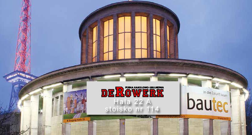 Bautec 2018 Berlin Messe - Derowerk zaprasza - hala 22 A stoisko 114
